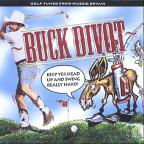 Buck Divot Keep Yer Head Up & Swing Really Hard