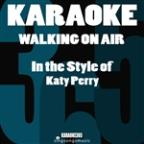 Walking On Air (In The Style Of Katy Perry) [karaoke Version] - Single
