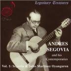 Andres Segovia and His Contemporaries, Vol. 1: Segovia & Oyanguren