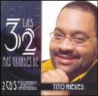 Las 32 Mas Grandes De Tito Nieves