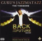 Jazzmatazz, Vol. 4: The Hip Hop Jazz Messenger: Back to the Future