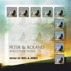 Peter & Roland & Other Noises