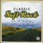 Classic Soft Rock: Vol 3 - Ride Like the Wind