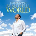 Jim Brickman: Beautiful Worl