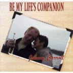 Be My Lifes Companion