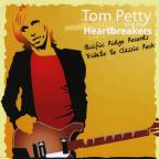 Tribute To Tom Petty: Pacific Ridge Records Heroes of Classic Rock