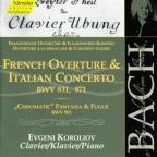 "Bach: French Overture & Italian Concerto, BWV 831, 971; ""Chromatic"" Fantasia & Fugue"