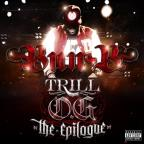 Trill O.G.: The Epilogue