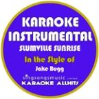 Slumville Sunrise (In The Style Of Jake Bugg) [karaoke Instrumental Version] - Single