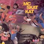 Adventures Of Mc Skat Kat & Stray Mob