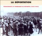 La Deportation: Testimony and Historical Achives 1942-1945