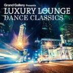 Luxury Lounge Dance Classics