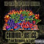 Temple of Hip-Hop Kulture: Criminal Justice: From Darkness to Light