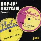 Bop in Britain, Vol. 2: Gettin' the Message