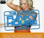 Ultimate Funky House Album