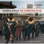 Funeral Songs-The Lonesome Road