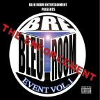 Bleu Room Event, Vol. 1: The Enforcement
