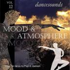 Dancesounds: Mood & Atmoshere Vol. 12