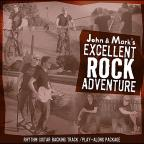 John & Mark's Excellent Rock Adventure: Play Along