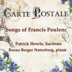 Carte Postale: Songs Of Francis Poulenc
