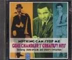 Nothing Can Stop Me: Gene Chandler's Greatest Hits