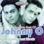 Very Best Of Johnny O.: Famous Last Words