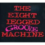 Eight-Legged Groove Machine-Special Edition
