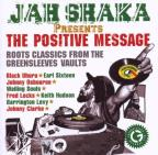 Jah Shaka Presents: The Positive Message
