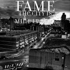 Fame Vol. 1 - City Is Mine
