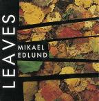 Mikael Edlund: Leaves