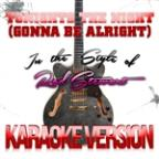 Tonights The Night (Gonna Be Alright) [in The Style Of Rod Stewart] [karaoke Version] - Single