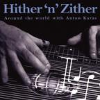 Hither N Zither: Around The World With