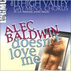 Alec Baldwin Doesn't Love Me