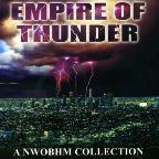 Empire of Thunder : A Nwobhm Collection