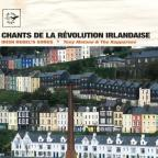 Irish Rebel's Songs (Chants de la Revolution Irlandaise)