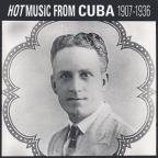 Hot Music from Cuba 1907-1936