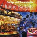 Swings & Roundabouts- 2006 Radio Ballads