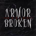 Armor For The Broken