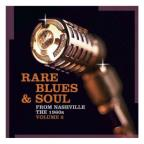 Rare Blues & Soul from Nashville: The 1960s, Vol. 2