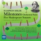 Hampson Sisler: Milestones; Five Shakespeare Sonnets