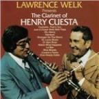 Lawrence Welk Presents the Clarinet of Henry Cuesta