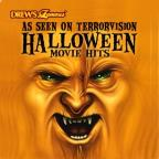 Drew's Famous As Seen On Terrorvision: Halloween Movie Hits
