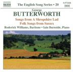English Song Series, Vol. 20: George Butterworth