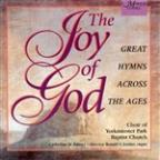 Joy of God, Great Hymns Across the Ages