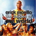 Two Sides of Erick Morillo