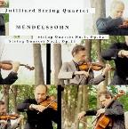 Mendelssohn: String Quartets No 1 & 2 / Juilliard Quartet