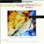 Worship Together Live: King Of Love
