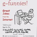 E-Funnies: Great Jokes From The Internet