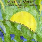 Muriel's World: French Songs For Children 3