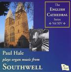 Paul Hale plays Organ Music from Southwell